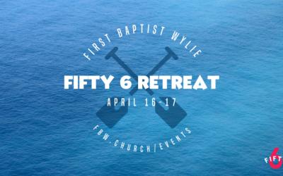 FIFTY6 Retreat